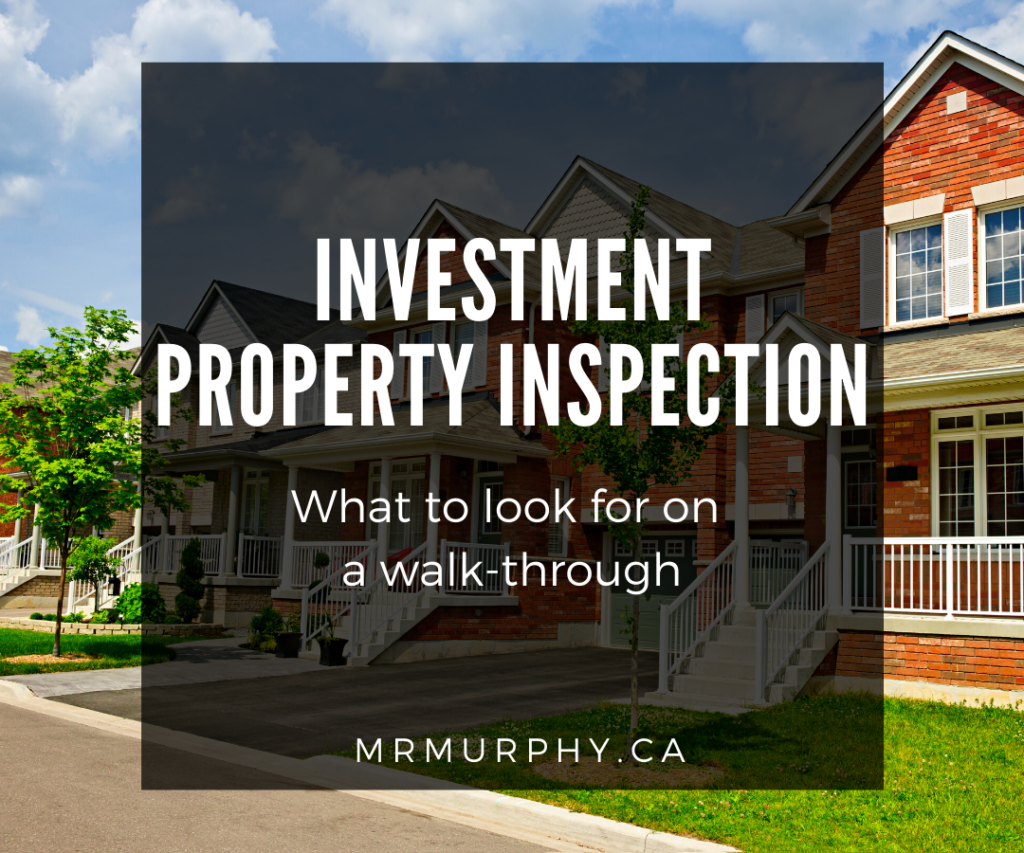 Investment Property Inspection - What to look for on a walk-through