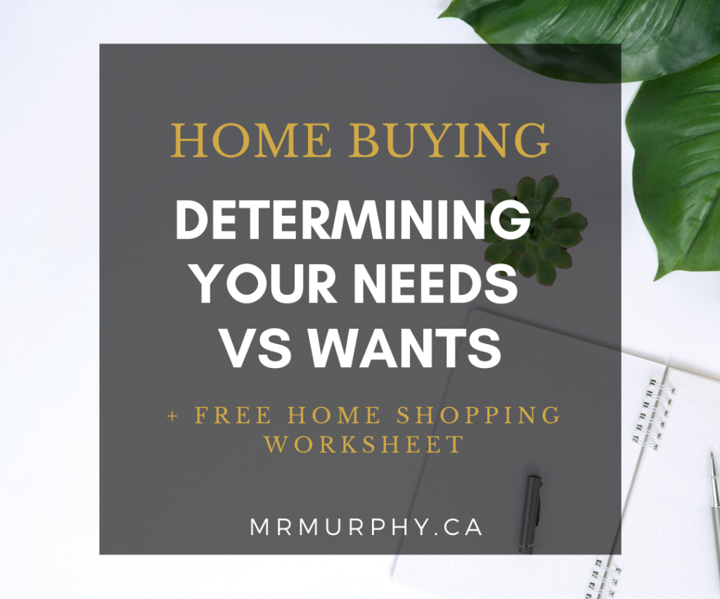 Home Buying: Determining Your Needs vs Wants